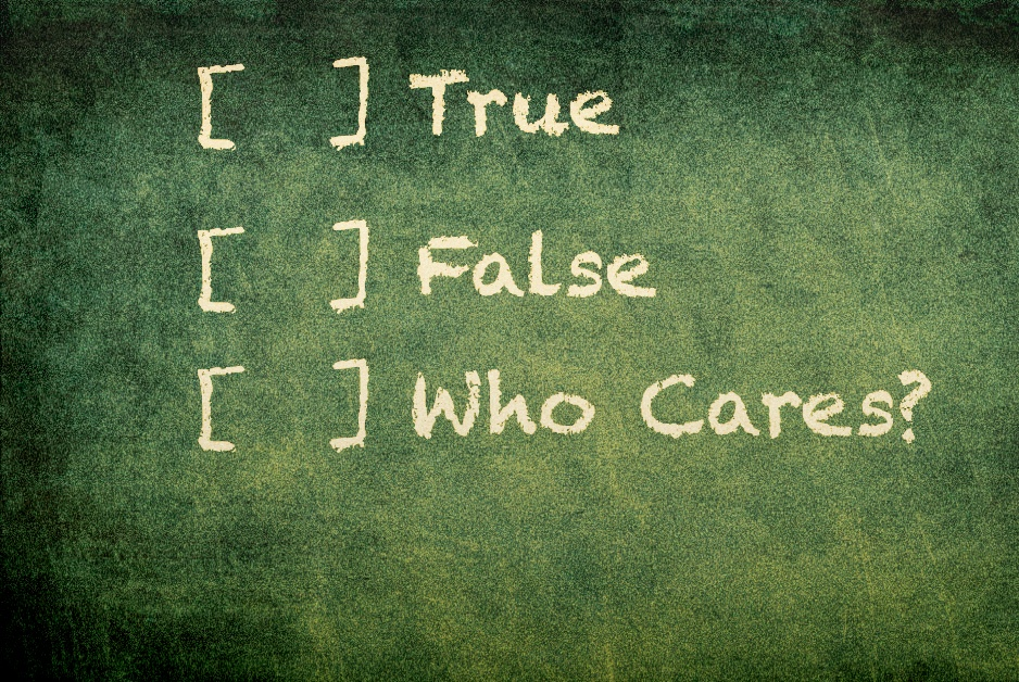 chalkboard with words true, false, who cares? written on it