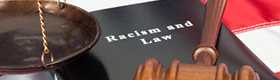 Racism and Law (book, gavel, scales)