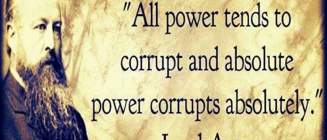 Lord Acton quote about power corrupts and absolute power corrupts absolutely with his picture on textured background
