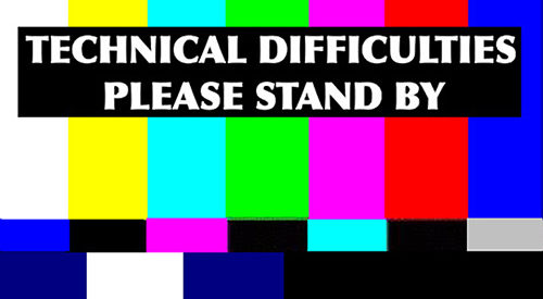 image representing technical difficulties please do not stand by the constitution