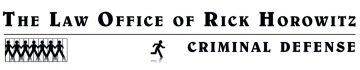 RHDefense: The Law Office of Rick Horowitz (559) 233-8886